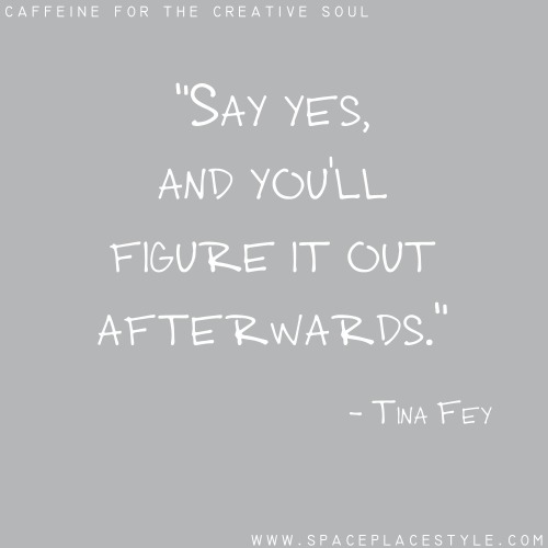 Say Yes - Tina Fey